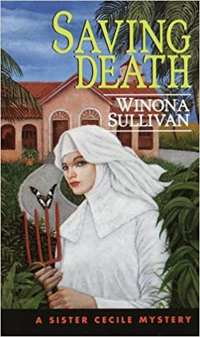 Book Saving Death (Sister Cecile Mysteries)