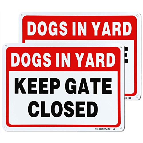 MUXYH Keep Gate Closed, Dogs in Yard Sign 2 Pack, 10