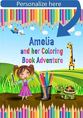 Coloring Book Personalized - A Coloring Adventure - Custom Made - Personalize with Name and Personal Message - Kids Birthday Gift from My Magic Name Personalized Childrens Books