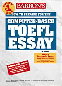 "toefl essay barrons Toefl writing templates table of contents the first toefl essay is ""integrated,"" which means it includes listening and reading, not just writing."