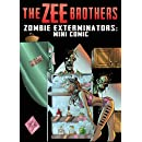 The Zee Brothers: Zombie Exterminators Mini Comic: Curse of the Zombie Omelet!