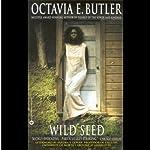 Wild Seed | Octavia E. Butler