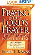 #3: Praying the Lord's Prayer for Spiritual Breakthrough