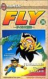 Fly, Tome 36 : S'enflammer comme un éclair par Sanjô