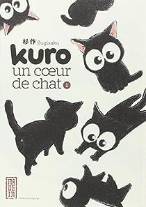 Kuro, un coeur de chat, tome 1 par Sugisaku