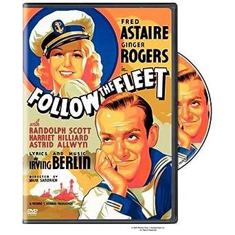 Amazon Com Follow The Fleet Fred Astaire Ginger Rogers Randolph Scott Harriet Hilliard Astrid Allwyn Mark Sandrich Lyrics Music By Irving Berlin Movies Tv