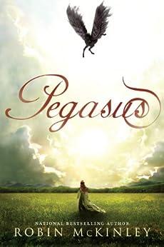 Pegasus by [Mckinley, Robin]