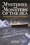 Mysteries and Monsters of the Sea, FATE Magazine Editorial Staff, 0517163497