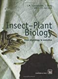 Insect-Plant Biology, L. M. Schoonhoven and A. J. Van Loon, 0412804808