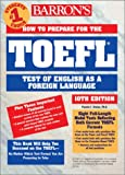 How to Prepare for the TOEFL Test, Pamela J. Sharpe, 0764117661