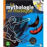 La Mythologie en musique, avec un CD Audio