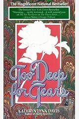 Too Deep for Tears Mass Market Paperback