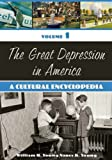 img - for The Great Depression in America [2 volumes]: A Cultural Encyclopedia book / textbook / text book