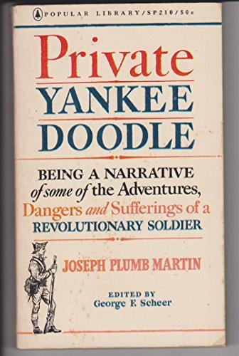 Private Yankee Doodle (Private Yankee Doodle By Joseph Plumb Martin)