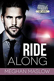 Ride Along (States of Love) by [Maslow, Meghan]