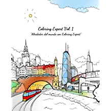 Coloring Expert Vol. 1 (Spanish Edition): Alrededor del mundo con Coloring Expert (Coloring Expert (Spanish Edition)) (Volume 1)