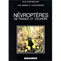 Atlas des Nevroptères de France et d'Europe : Mégaloptères, Raphidioptères...