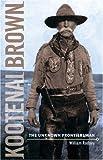 Kootenai Brown, William Rodney, 1894384458