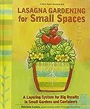 Lasagna Garnening for Small Spaces 9780875968599