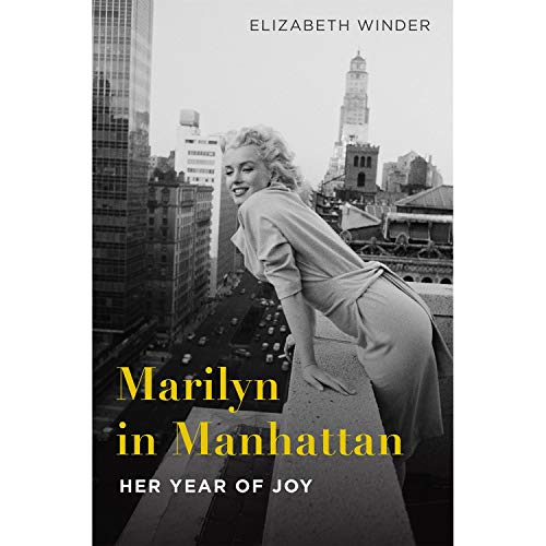 Image of Marilyn in Manhattan: Her Year of Joy
