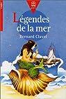 Légendes de la mer par Bernard Clavel