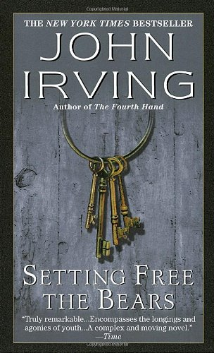 """""""Setting Free the Bears"""" av John Irving"""