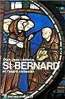 St. Bernard et l'esprit cistercien par Leclercq