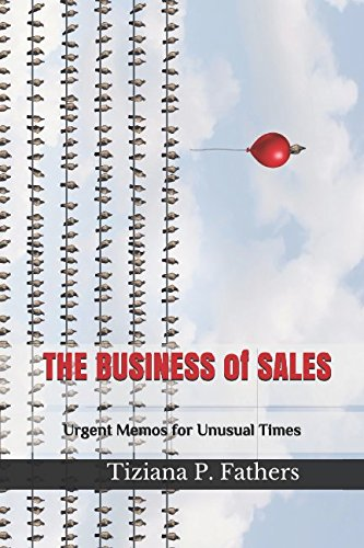 Top trend THE BUSINESS SALES: Urgent Memos for Unusual Times