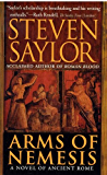 Arms of Nemesis: A Novel of Ancient Rome (The Roma Sub Rosa series Book 2)