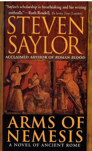 - Arms of Nemesis: A Novel of Ancient Rome (The Roma Sub Rosa series Book 2)