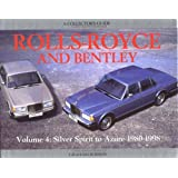 Rolls-Royce and Bentley Collectors Guide: V4, 1980-98: Silver Spirit