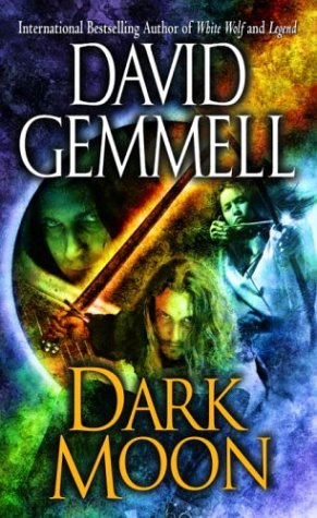 Dark Moon David Gemmell