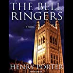 The Bell Ringers: A Novel | Henry Porter