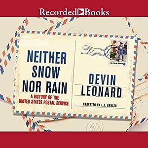 Neither Snow nor Rain Audiobook