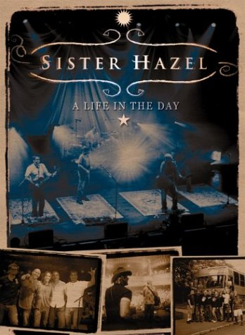 DVD : Sister Hazel - A Life In The Day (DVD)
