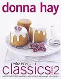 Modern Classics, Donna Hay, 0060525894