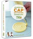 Je passe mon CAP Pâtissier en candidat libre 750g