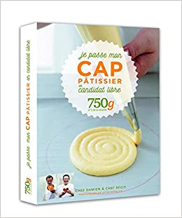 Amazonfr Je Passe Mon CAP Pâtissier En Candidat Libre G - Cap cuisine candidat libre