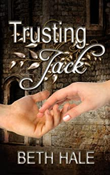 Trusting Jack (Unexpected Emotion Book 1) by [Hale, Beth]