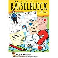 Rätselblock ab 9 Jahre: Kunterbunter Rätselspaß: Labyrinthe, Fehler finden, Kreuzworträtsel, Sudokus, Logicals u.v.m. (Rätseln, knobeln, logisches Denken, Band 634)