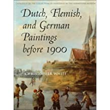 Dutch, Flemish, and German Paintings before 1900