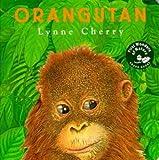 Orangutan, Lynne Cherry, 0525457941