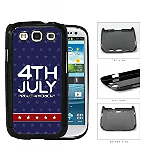 4th Of July Proud American Hard Plastic Snap On Cell Phone Case Samsung Galaxy S3 SIII I9300 hjbrhga1544