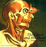 The Quick and the Dead, Deanna Petherbridge and Ludmilla Jordanova, 0520217381