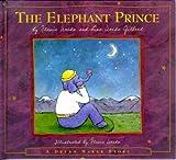img - for The Elephant Prince: Flavia's Dream Maker Stories #1 (A Dream Maker Story) book / textbook / text book