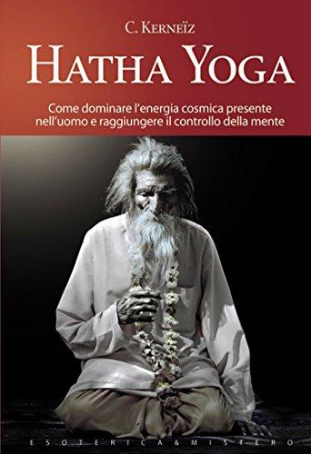 Hatha yoga (Esoterica e mistero) (Italian Edition) - Kindle ...
