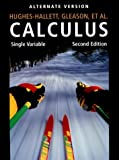 Calculus: Single Variable, Second Edition,Alternate Version