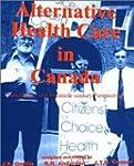 Alternative Health Care in Canada: Ni...