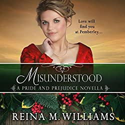 Misunderstood: A Pride and Prejudice Novella