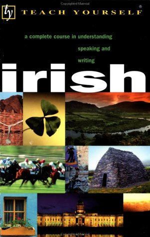 teach-yourself-irish-a-complete-course-in-understanding-speaking-and-writing-teach-yourself-ntc